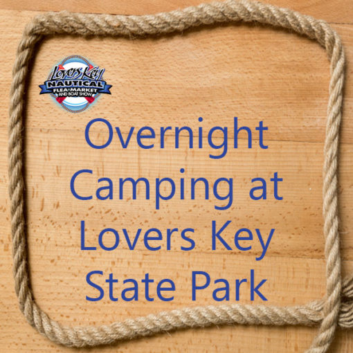 Overnight Camping for vendors at Lovers Key Boat Show