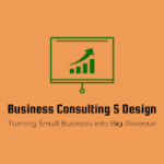 Business Consulting and Design