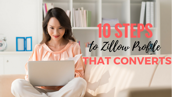 Episode #30: 10 Steps to Zillow Profile That Converts