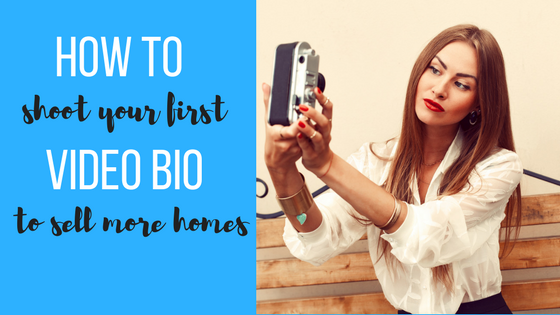 How To Shoot Your First Video Bio To Sell More Homes