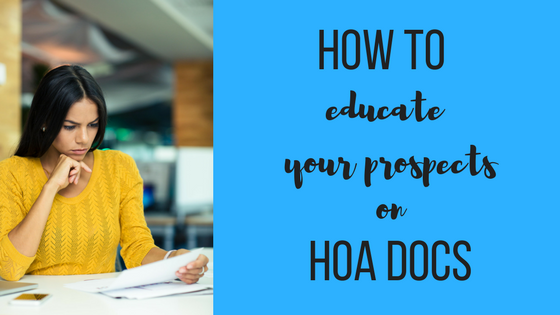 How To Educate Your Prospects On HOA Docs.