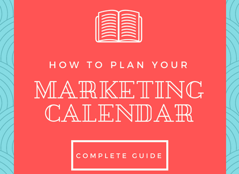 Episode #10: How To Create A Marketing Calendar