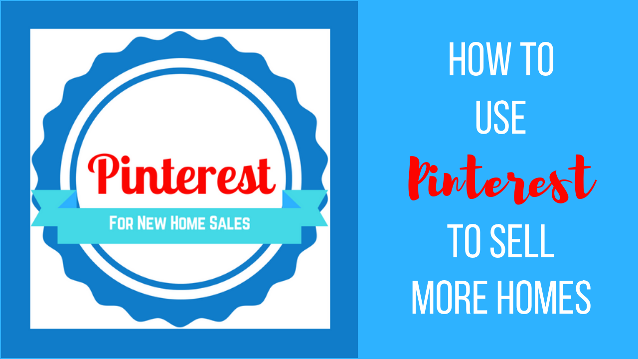 Episode #28: How to Use Pinterest to Sell More Homes