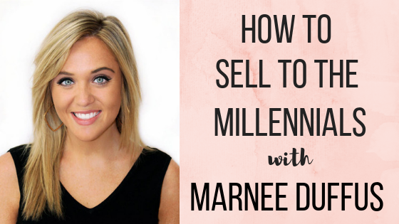 Episode #27: How to Sell to The Millennials with Builders' Design Marnee Duffus