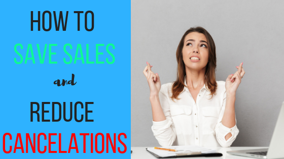 Episode #29: How To Save Sales And Reduce Cancelations