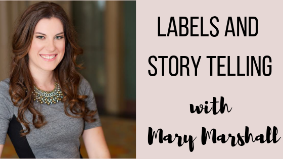 Episode #44: Labels and Story Telling with FPG's President Mary Marshall
