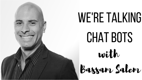 Episode 42: Chat Bots with  AtlasRTX CEO Bassam Salem