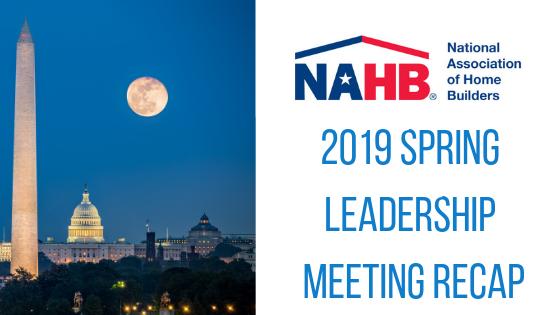 Episode #53: NAHB 2019 Spring Leadership Meeting Recap