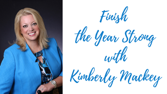 Episode #69: Finish the Year Strong with Kimberly Mackey