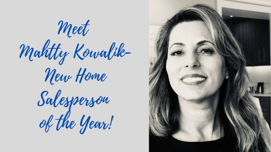 Episode #82: Meet Mahtty Kowalik-New Home Salesperson of the Year