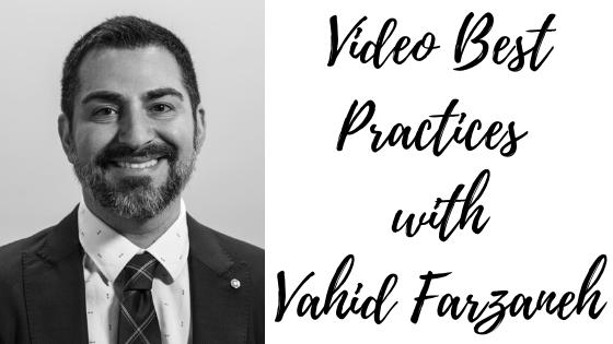 Episode #90: Video Best Practices with Vahid Farzaneh