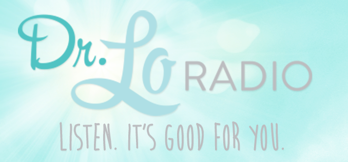 Dr. Lo Radio, Listen it's good for you