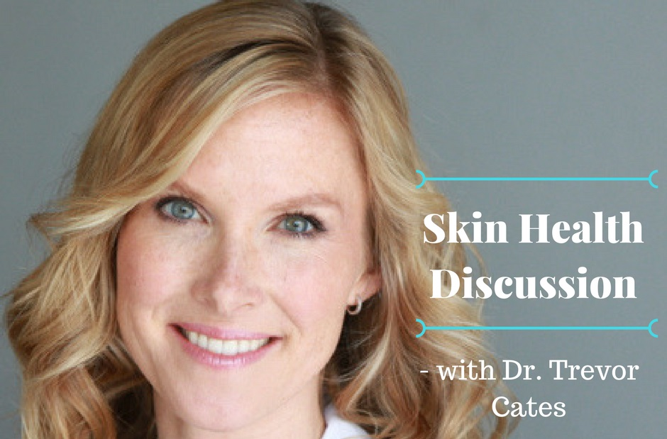Skin health discussion_DrCates