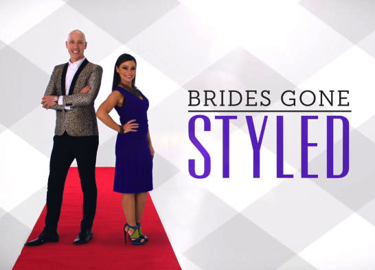 "Bride Makeover Series, ""Brides Gone Styled"" on TLC"