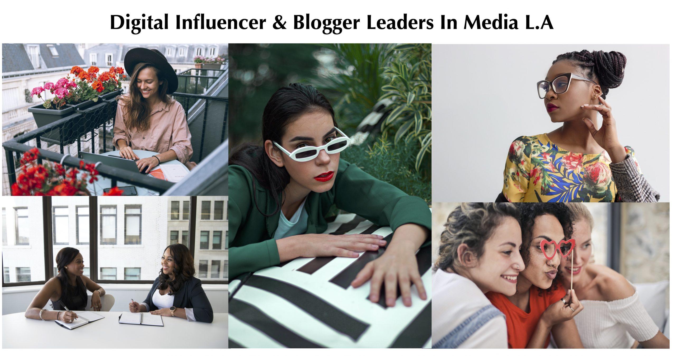 Digital Influencer & Blogger Leaders In Media Los Angeles