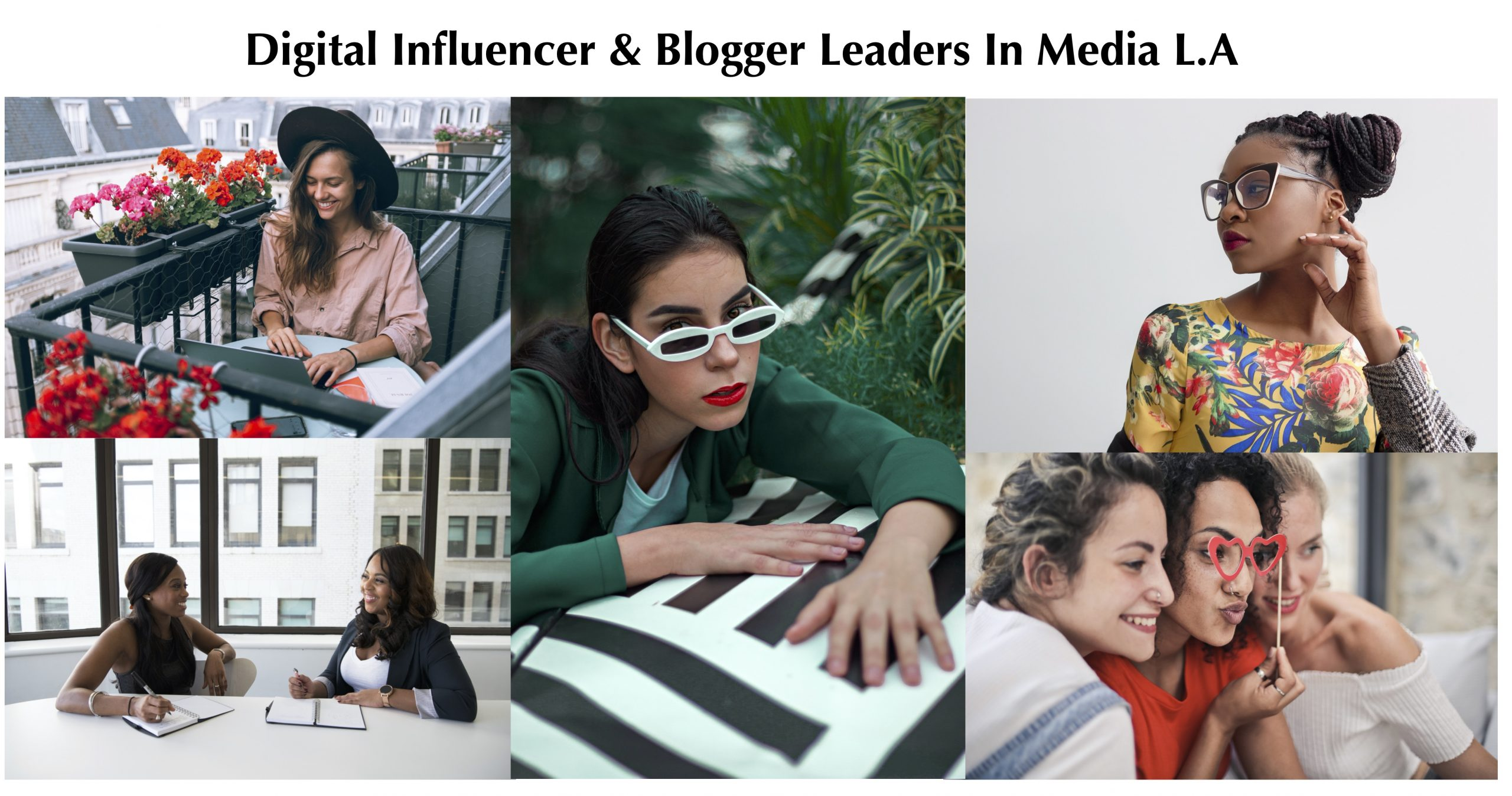 Digital Influencer & Blogger Leaders In Media Los Angeles