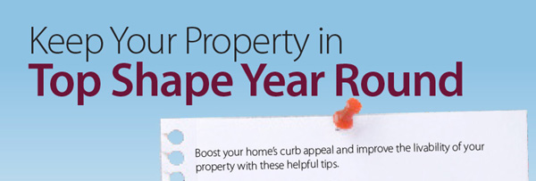 Keep Your Home in Top Shape Year Round