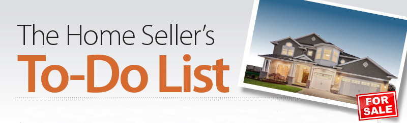 Home Sellers To Do List - What to do to prepare your home for sale