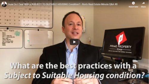 How Do I Deal With a Subject To Suitable Housing Condition?