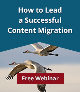 Free Webinar: How to Lead a Successful Content Migration