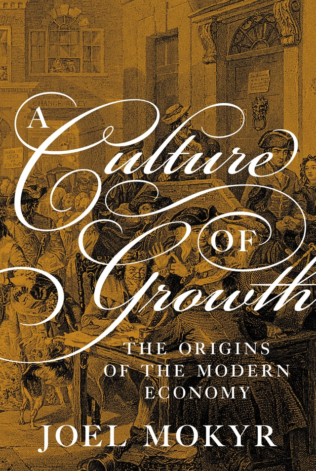 A Culture of Growth: The Origins of the Modern Economy. Moving the Needle, non profit organization, financial stability, Finance coaching services, income inequality, American Dream, equality of opportunity, financial inclusion, inclusive economic growth, economic mobility, opportunity, financial well-being, standard of living, impact, collective impact, miami florida
