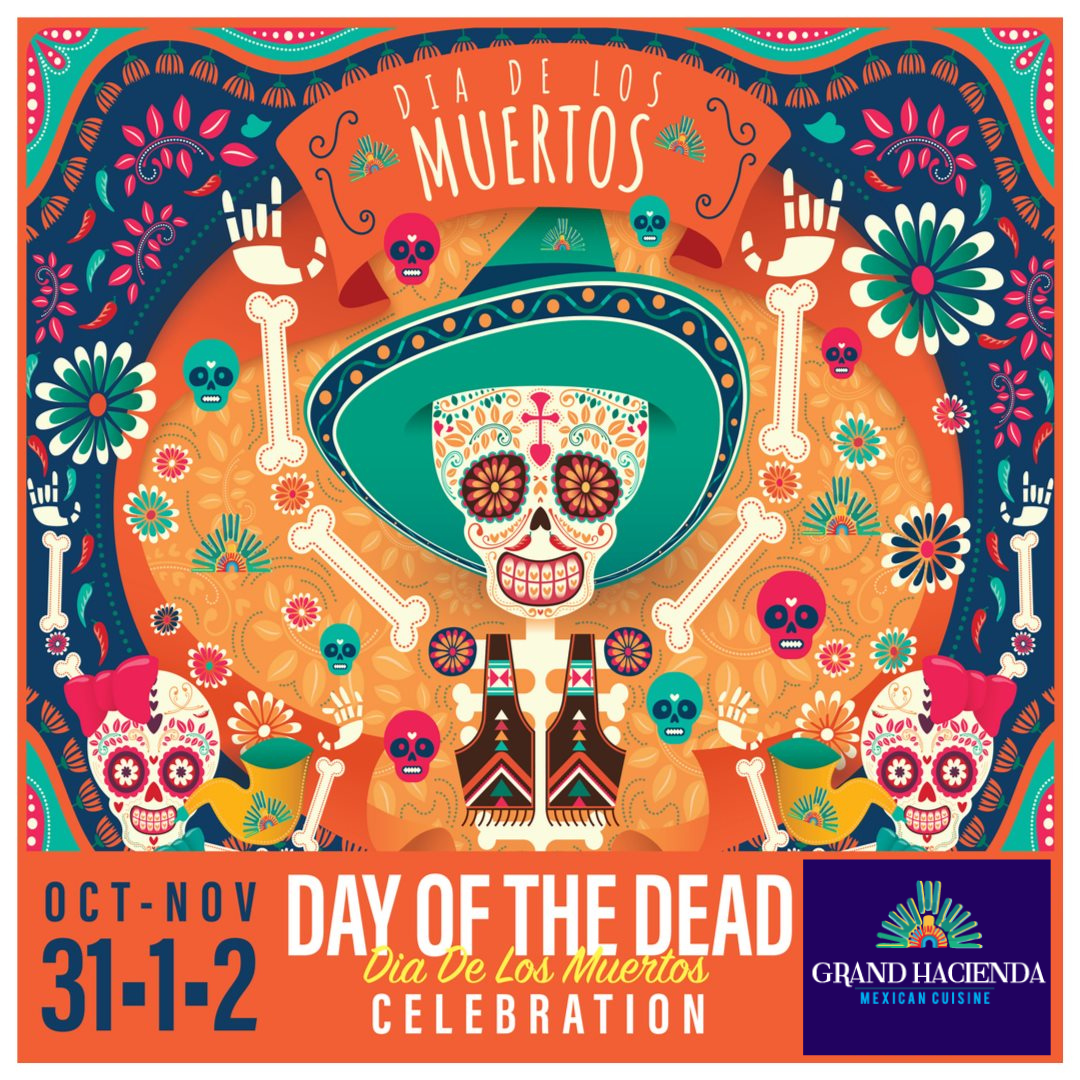 How We'll be Celebrating Dias de los Muertos at Grand Hacienda