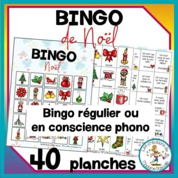 FRENCH Christmas bingo with conscience phonologique option. Bingo de Noël standard ou bingo en conscience phonologique.