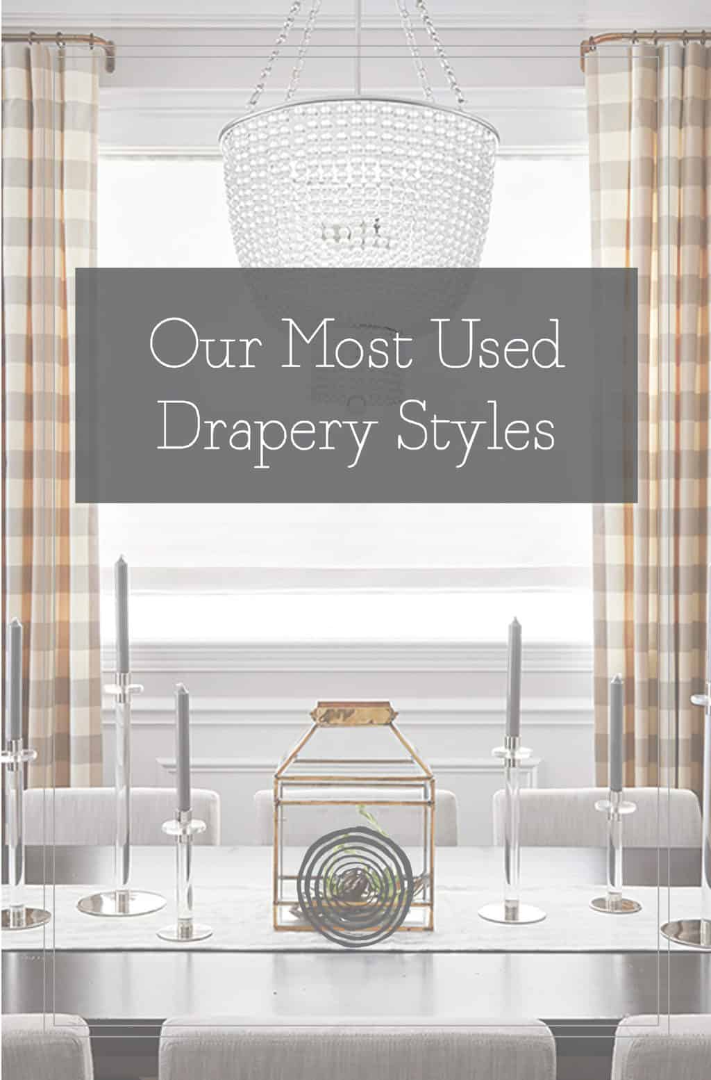 Our Most Used Drapery Styles PDF
