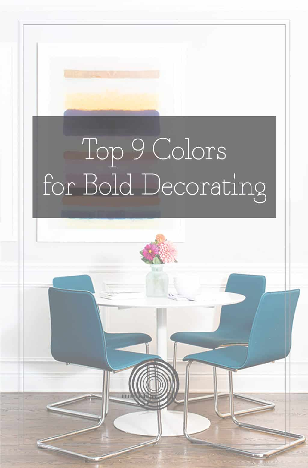 Top 9 Colors for Bold Decorating PDF