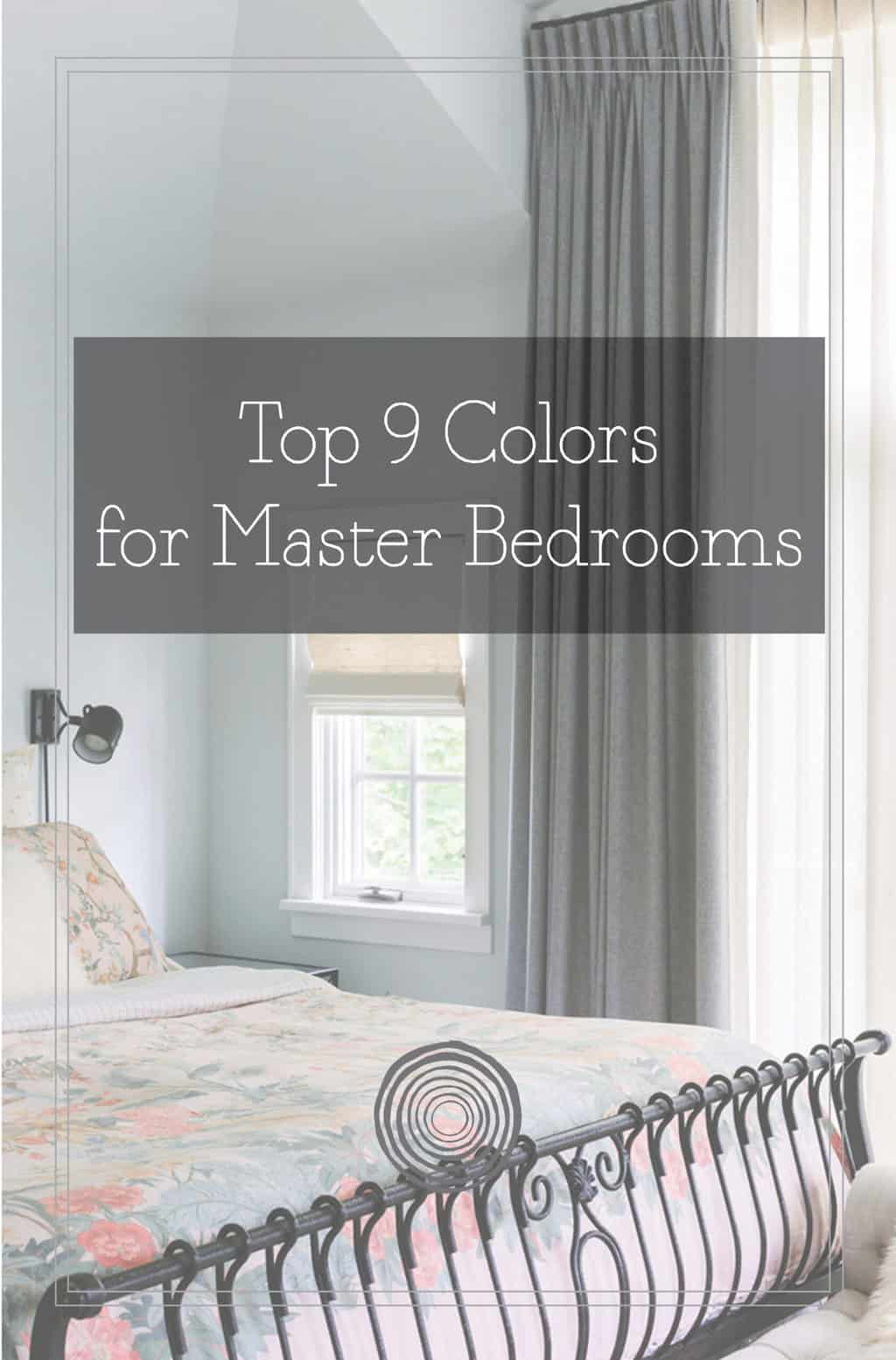 Top 9 Colors for Master Bedrooms PDF