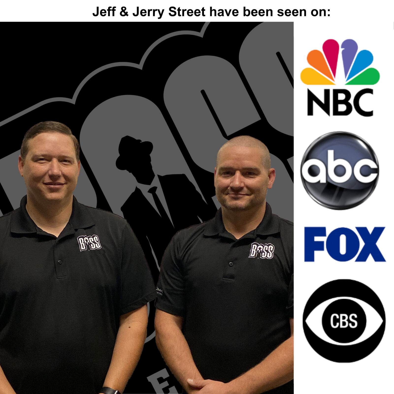 boss services Jeff and Jerry Street