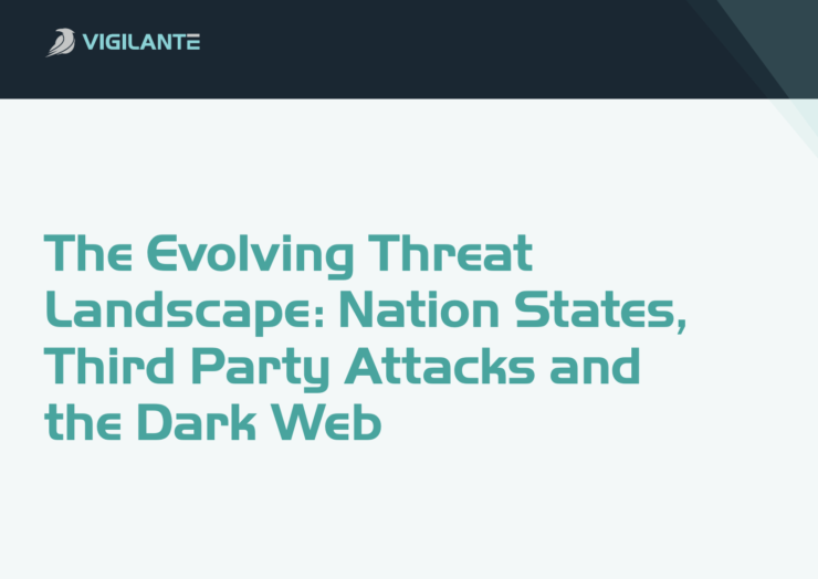 Research Paper – Evolving Threat Landscape: Nation States, Third Party Attacks and the Dark Web