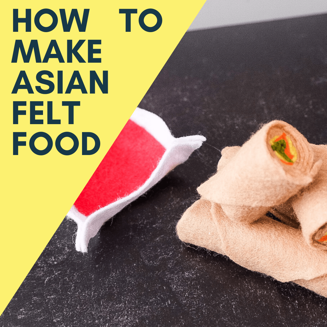 How to Make Felt Food: Easy DIY Asian Felt Food Tutorial