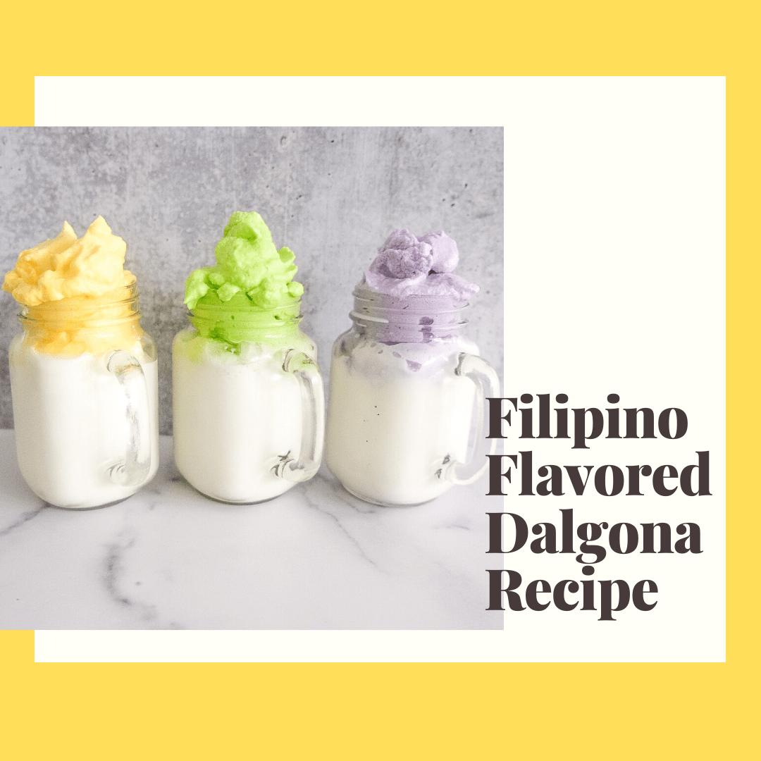 Dalgona Coffee Recipe: Using 3 Filipino Flavors