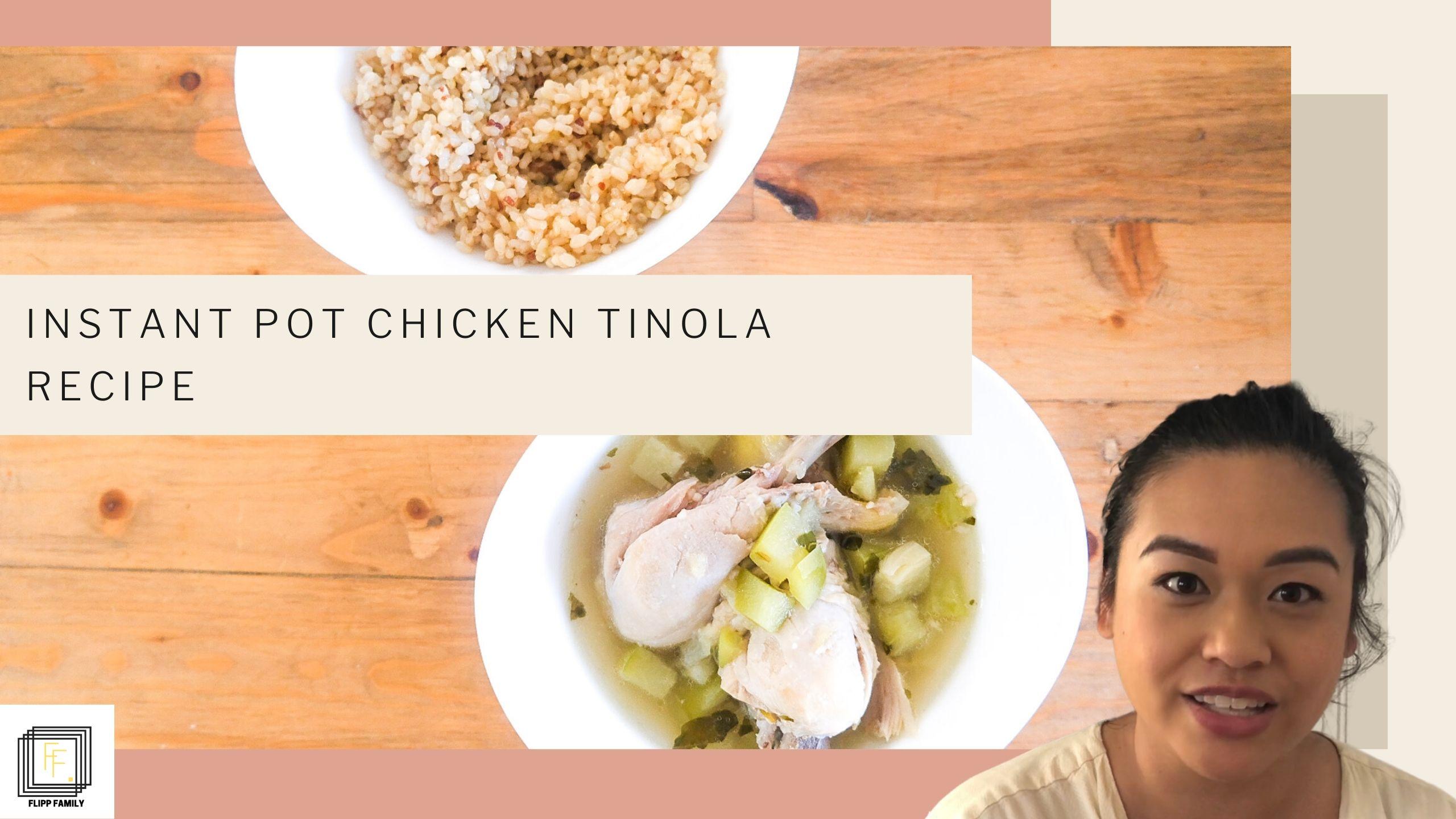 Instant Pot Chicken Tinola Recipe