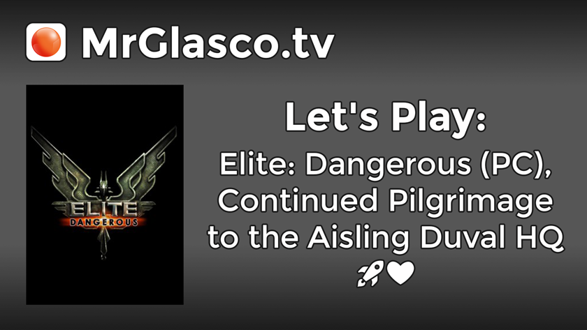 Let's Play: Elite Dangerous (PC), Pilgrimage to the Aisling Duval HQ