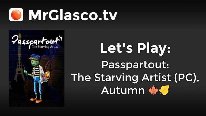 Let's Play: Passpartout: The Starving Artist (PC), Autumn