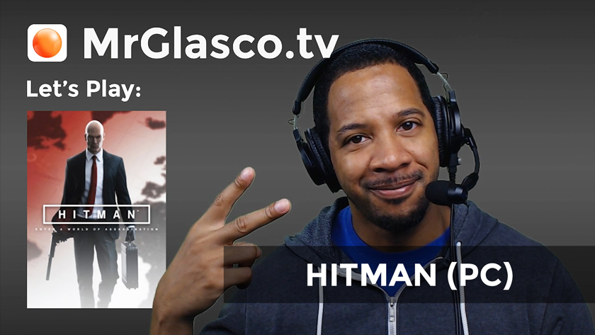 Let's Play: HITMAN (PC) Quick Challenges Stream