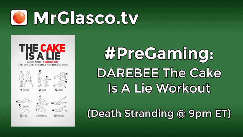 #PreGaming: DAREBEE The Cake Is A Lie Workout