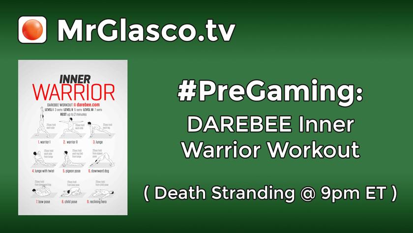 #PreGaming: DAREBEE Inner Warrior Workout