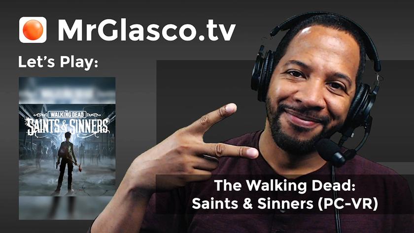 Let's Play: The Walking Dead: Saints & Sinners (PC-VR), Part 3