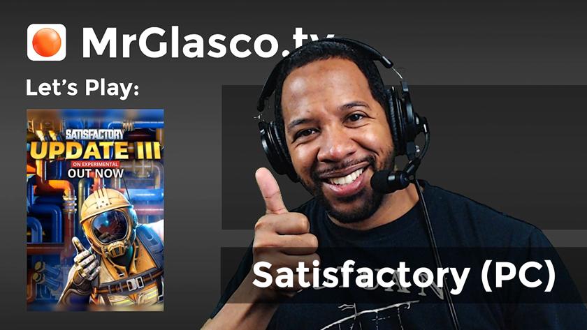 Let's Play: Satisfactory (PC), Update 3