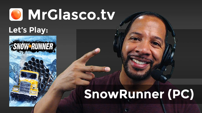 Let's Play: SnowRunner (PC), Let's roll! (REPOST)