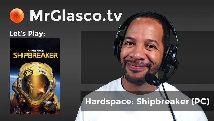 Let's Play: Hardspace: Shipbreaker (PC), Demolition & Chill