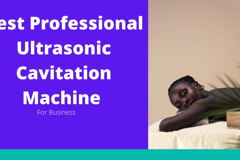 Best Professional Cavitation Machine
