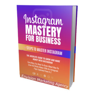 Envision Marketing Agency - Instagram Growth Guide for Business