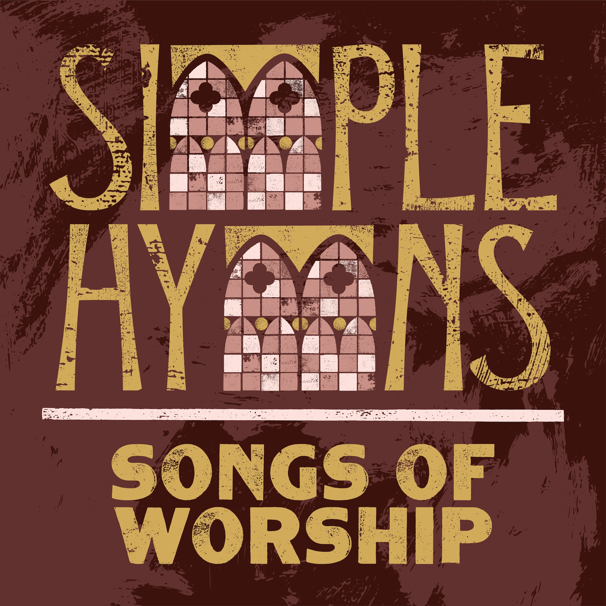 Simple Hymns: Songs of Worship