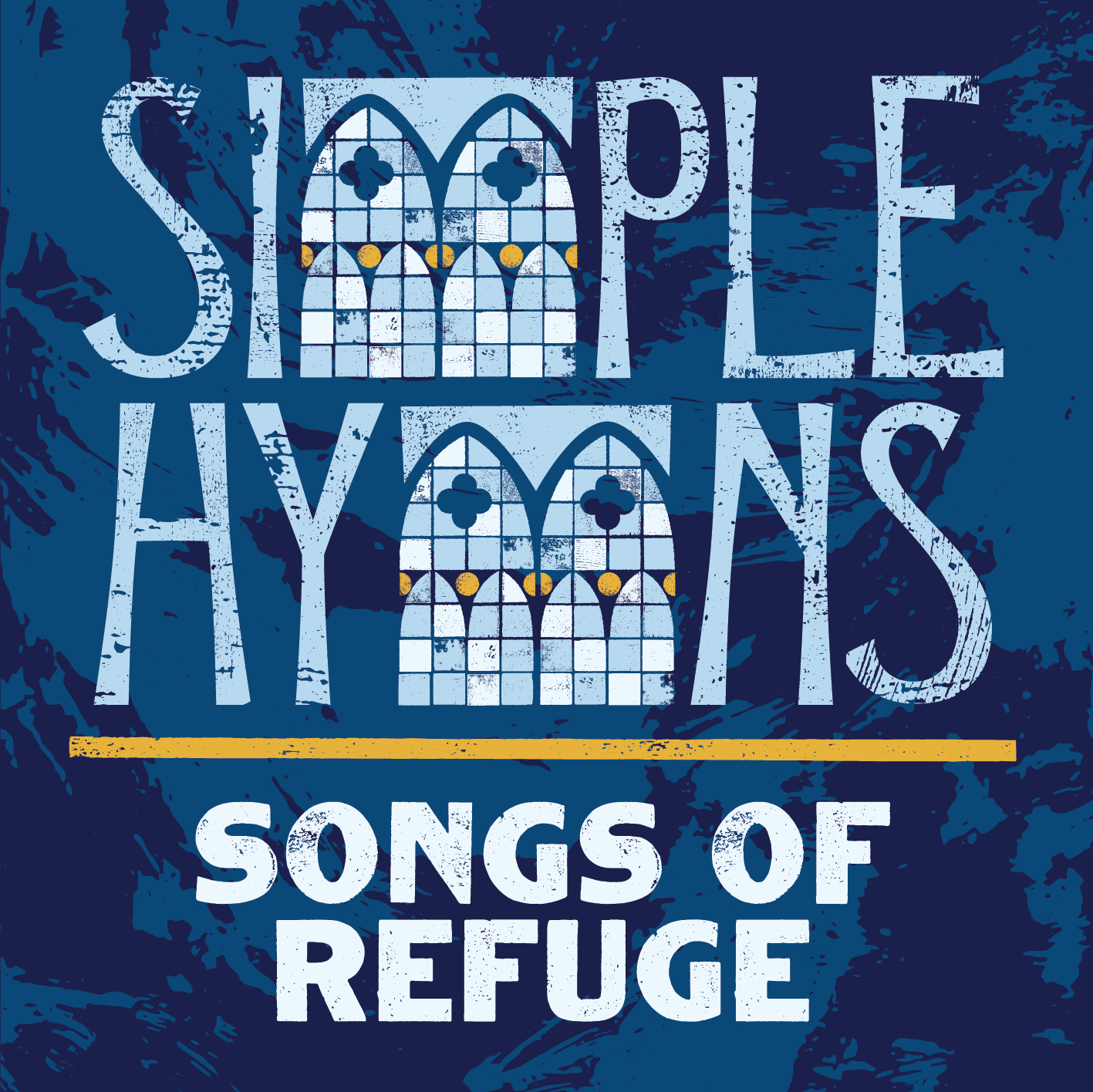 Simple Hymns: Songs of Refuge