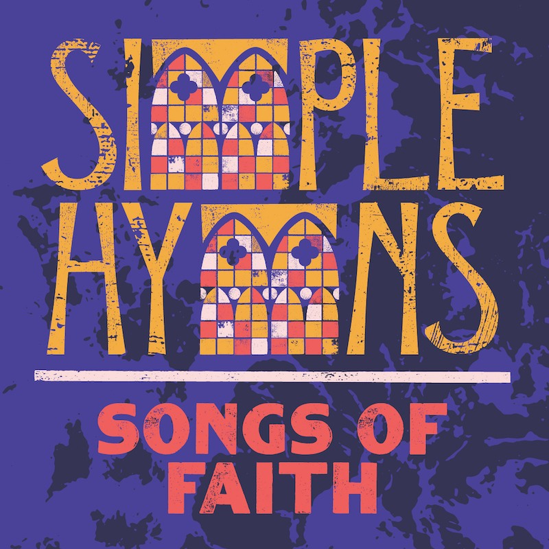 Simple Hymns: Songs of Faith