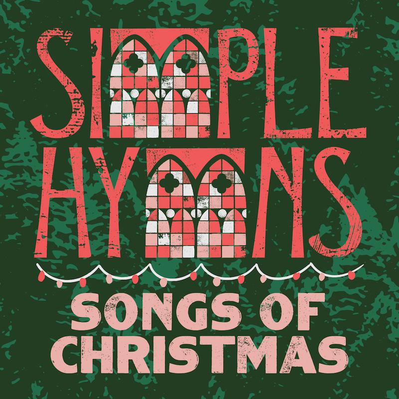 Simple Hymns: Songs of Christmas
